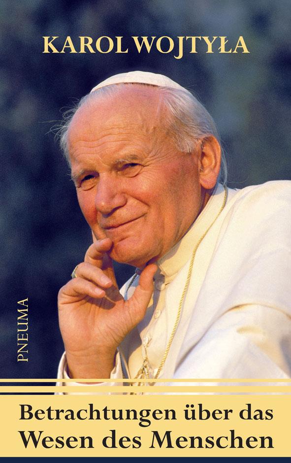 Wojtyła:Wesen des Menschen