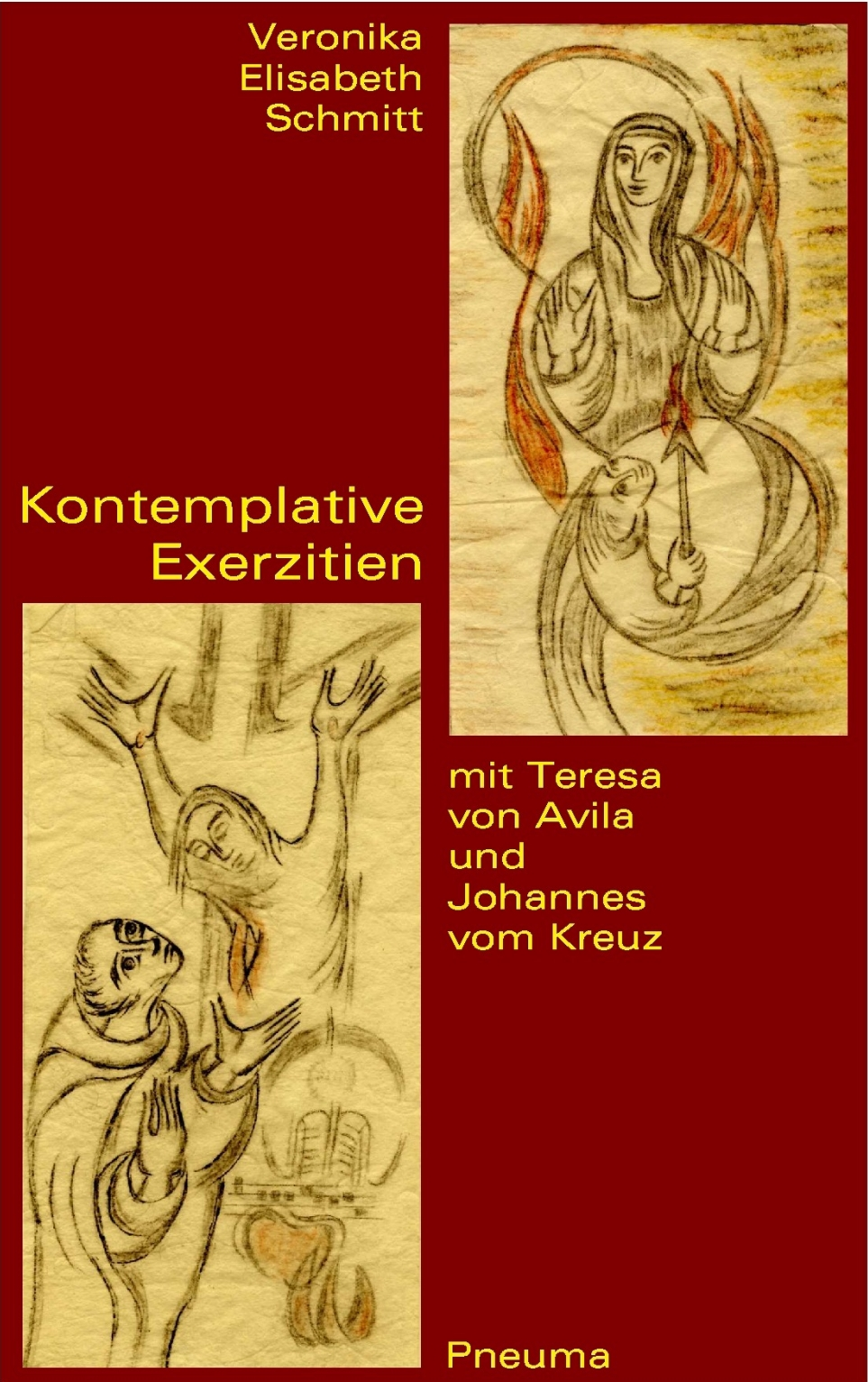 Veronika E Schmitt: Kontemplative Exerzitien